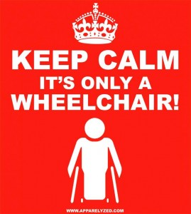 keep-calm-its-only-a-wheelchair